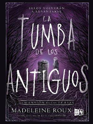 cover image of La tumba de los antiguos