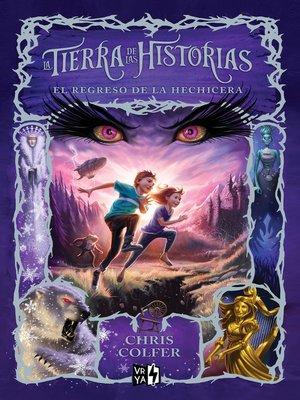cover image of La tierra de las historias. El regreso de la hechicera