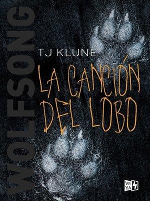 cover image of Wolfsong. La canción del lobo