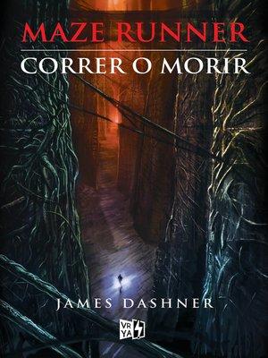 cover image of Correr o morir (renovación)