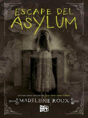 cover image of Escape del Asylum
