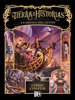 cover image of La tierra de las historias. La odisea del autor