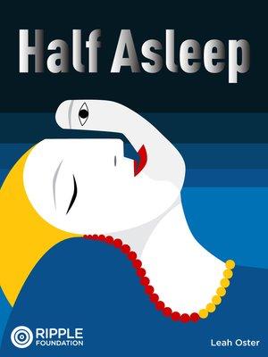 cover image of Half Asleep