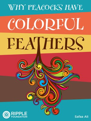 cover image of Why Peacocks Have Colorful Feathers