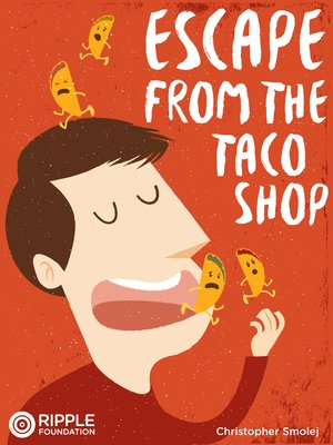 cover image of Escape from the Taco Shop