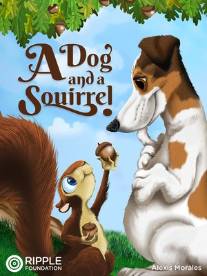 cover image of A Dog and a Squirrel