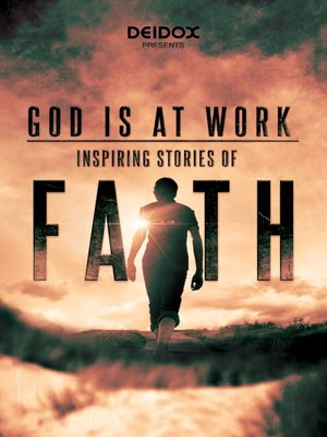 cover image of God is at Work: Inspiring Stories of Faith, Season 1, Episode 4