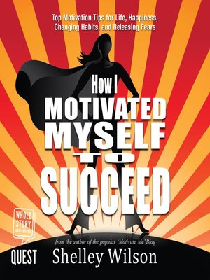cover image of How I Motivated Myself to Succeed