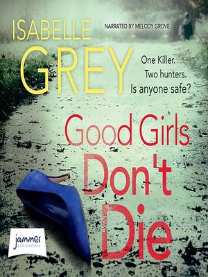 cover image of Good Girls Don't Die