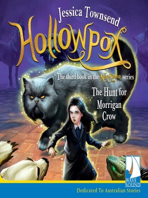 cover image of Hollowpox, The Hunt for Morrigan Crow
