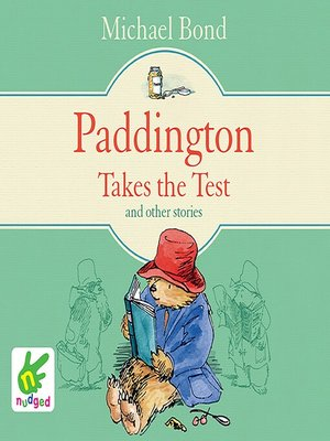 cover image of Paddington Takes the Test and Other Stories