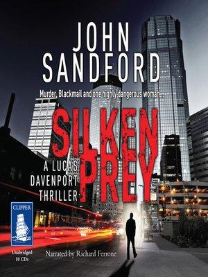 Silken Prey By John Sandford OverDrive Rakuten EBooks