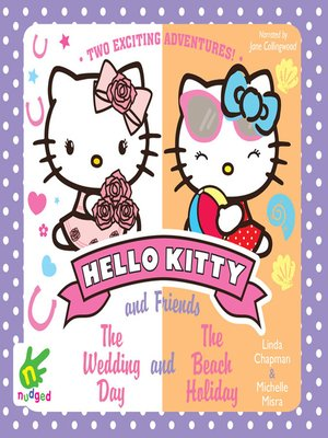 cover image of Hello Kitty--The Wedding Day and the Beach Holiday