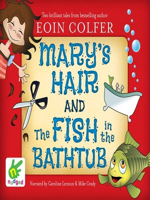 cover image of Mary's Hair and the Fish in the Bathtub