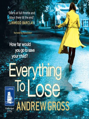 cover image of Everything to Lose