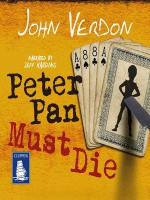 cover image of Peter Pan Must Die