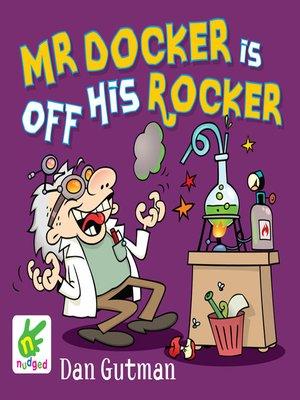 cover image of Mr Docker is Off His Rocker