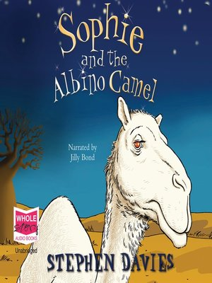 cover image of Sophie and the Albino Camel