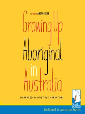 cover image of Growing up Aboriginal in Australia