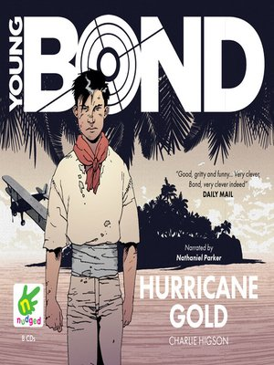 cover image of Young Bond--Hurricane Gold