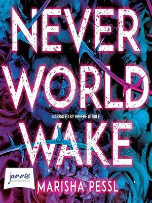 cover image of Neverworld Wake