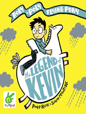 cover image of The Legend of Kevin--A Roly-Poly Flying Pony Adventure