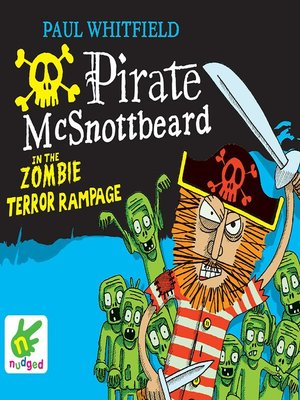 cover image of Pirate McSnottbeard in the Zombie Terror Rampage