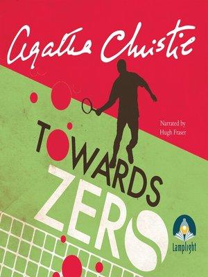 cover image of Towards Zero