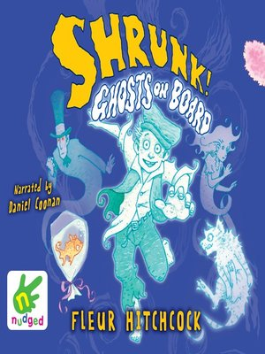 cover image of Shrunk! Ghosts on Board