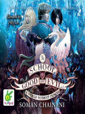 cover image of The School for Good and Evil--A World Without Princes