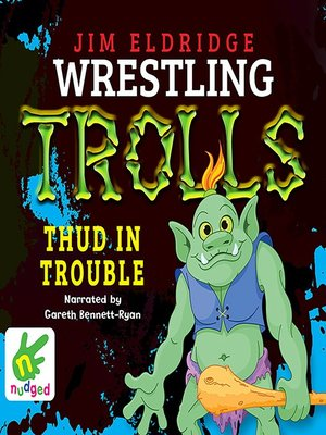 cover image of Thud in Trouble--Wrestling Trolls--Match Four