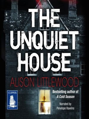 cover image of The Unquiet House