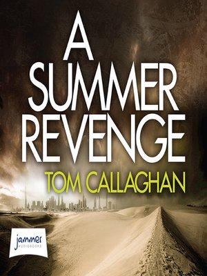 cover image of A Summer Revenge