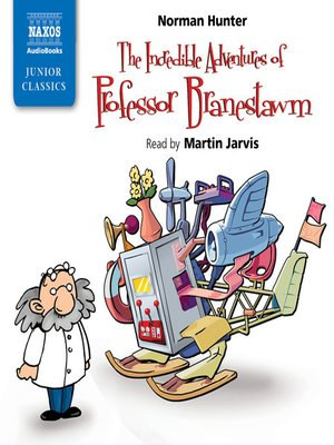 cover image of Incredible Adventures of Professor Branestawm