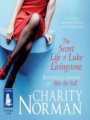 cover image of The Secret Life of Luke Livingstone