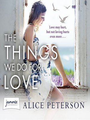 cover image of The Things We Do for Love