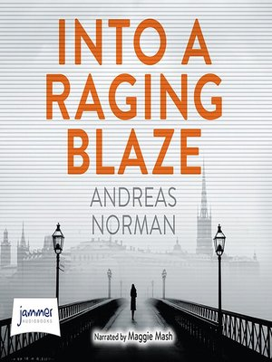 cover image of Into a Raging Blaze