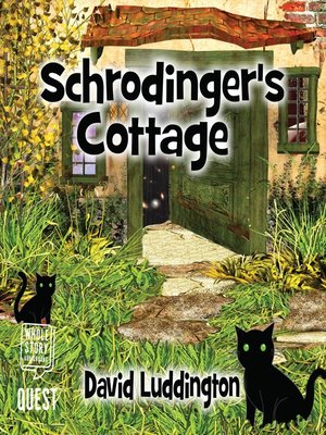 cover image of Schrodinger's Cottage