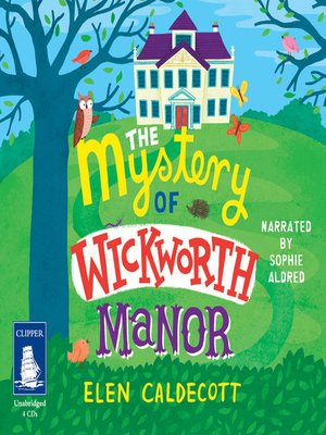 cover image of The Mystery of Wickworth Manor