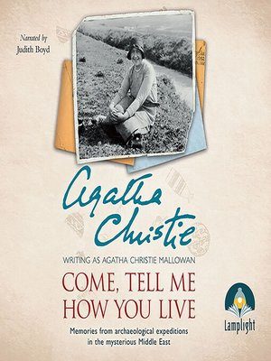 cover image of Come, Tell Me How You Live