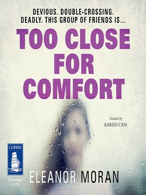 cover image of Too Close For Comfort