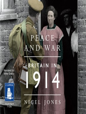 cover image of Peace and War--Britain in 1914