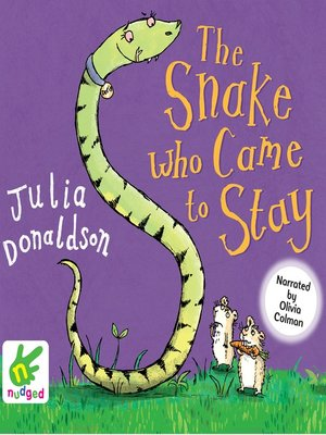cover image of The Snake Who Came to Stay