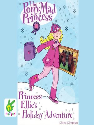 cover image of Princess Ellie's Holiday Adventure