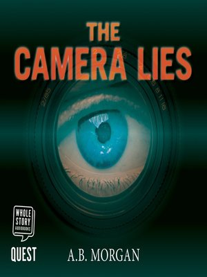 cover image of The Camera Lies
