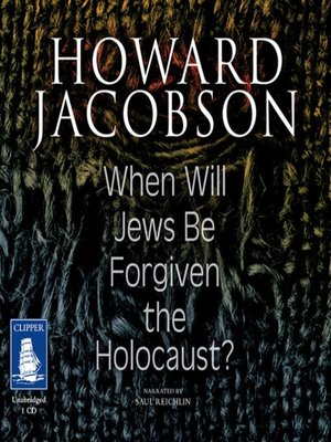 cover image of When Will Jews be Forgiven the Holocaust
