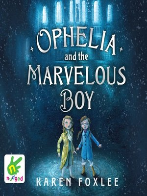 cover image of Ophelia and the Marvellous Boy