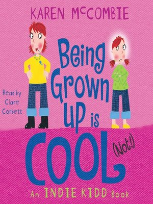 cover image of Being Grown Up Is Cool (Not!)