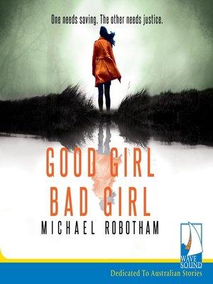 cover image of Good Girl, Bad Girl