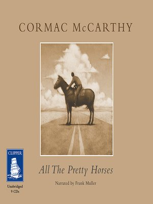 cover image of All the Pretty Horses